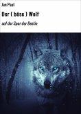 eBook: Der ( böse ) Wolf