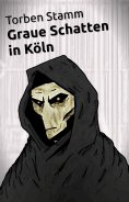 ebook: Graue Schatten in Köln