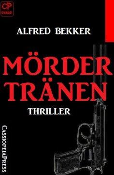 ebook: Mördertränen: Thriller