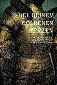 eBook: Bei Deinem goldenen Herzen