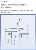 eBook: Boden, Kirschbaum, Bretter, Schreibtisch
