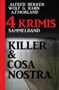 ebook: Killer & Cosa Nostra: Sammelband 4 Krimis