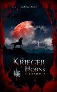 ebook: Die Krieger des Horns - Blutmond