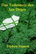 eBook: Das Todesnetz des Ian Degry