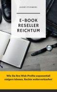 eBook: E-Book Reseller Reichtum