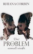 eBook: Das Problem mit niemals wieder