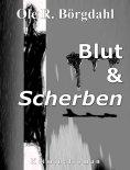 eBook: Blut und Scherben