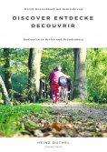 eBook: Discover Entdecke Decouvrir Radrouten in Berlin und Brandenburg