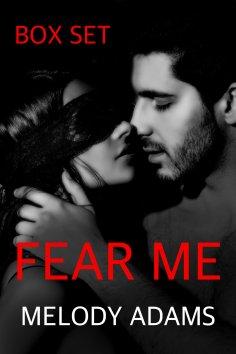 eBook: Fear Me (Box Set)