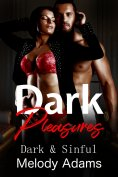 ebook: Dark Pleasures (Dark & Sinful)