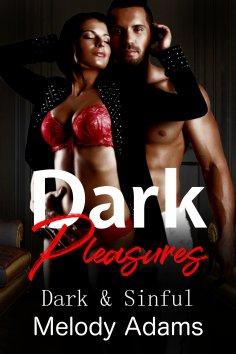ebook: Dark Pleasures (Dark & Sinful)