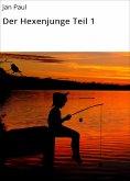 eBook: Der Hexenjunge Teil 1