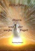eBook: Diara und der weiße Vogel