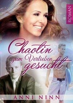eBook: Chaotin zum Verlieben gesucht