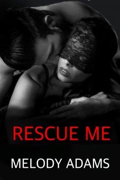eBook: Rescue Me (Fear Me 3)