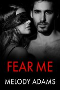 eBook: Fear Me (Fear Me 1)