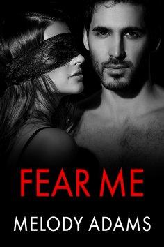 eBook: Fear Me (Fear Me 1)
