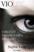eBook: Violet - Verletzt / Versprochen / Erinnert - Buch 1-3