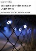 eBook: Versuche über den sozialen Organismus