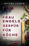 eBook: Frau Engels Gespür für Köche