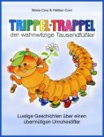 ebook: TRIPPELTRAPPEL - der wahnwitzige Tausendfüßler