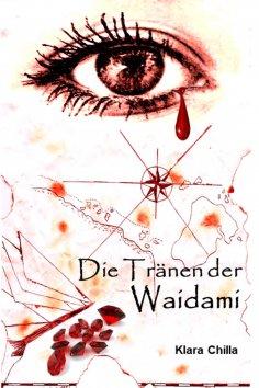 eBook: Die Tränen der Waidami