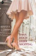 eBook: Dann doch lieber Shopping