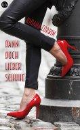 eBook: Dann doch lieber Schuhe