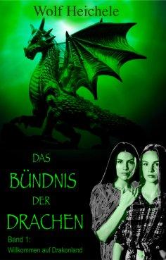 eBook: Das Bündnis der Drachen