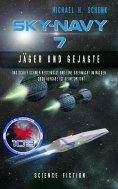 ebook: Sky-Navy 07 - Jäger und Gejagte