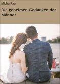eBook: Die geheimen Gedanken der Männer