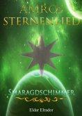 eBook: Amros: Sternenlied - Smaragdschimmer