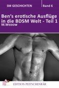 eBook: Ben's erotische Auflüge in die BDSM Welt - Teil 1