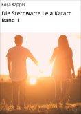 eBook: Die Sternwarte Leia Katarn Band 1