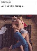 eBook: Larissa Sky Trilogie