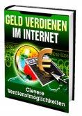eBook: Geld Verdienen im Internet...Clevere Möglichkeiten