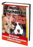 eBook: Hund anschaffen ... aber richtig