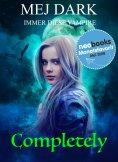 eBook: Completely - Immer diese Vampire