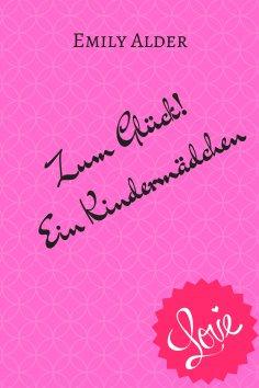 eBook: Zum Glück! Ein Kindermädchen