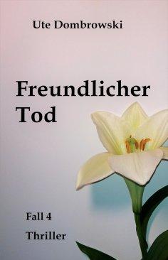 eBook: Freundlicher Tod