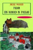 eBook: Filbur - Ein Kobold in Passau