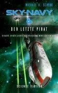 eBook: Sky-Navy 06 - Der letzte Pirat