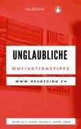 eBook: Unglaubiche Motivationstipps
