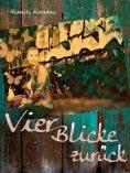 eBook: Vier Blicke zurück