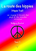ebook: LA ROUTE DES HIPPIES - TOME 1