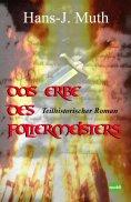 eBook: Das Erbe des Foltermeisters