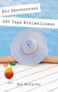 eBook: Der Startschuss...365 Tage Minimalismus