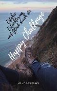 eBook: Erfahre Erleichterung und Glück durch die Happy Challenge