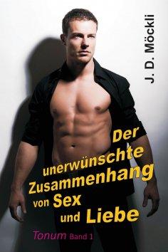 eBook: Der unerwünschte Zusammenhang von Sex und Liebe