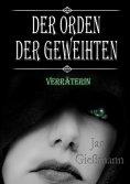 eBook: Der Orden der Geweihten